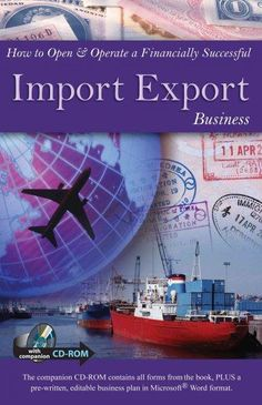 How To Open & Operate A Financially Successful Import Export Business