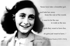 anne frank quotes inspiring people amazing people amazing women inspiring women beautiful