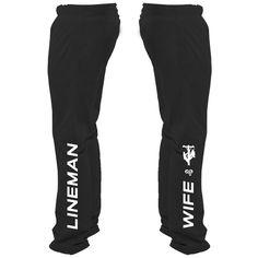 Lineman Wife Sweatpants