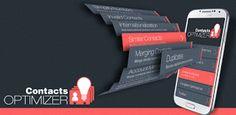 Contacts Optimizer PRO v5.1  Jueves 22 de Octubre 2015.By: Yomar Gonzalez ( Androidfast )   Contacts Optimizer PRO v5.1 Requisitos: 4.0 Descripción: Sus interlocutores son los datos más importantes de su teléfono no? Esta aplicación analizará profundamente la agenda y llevarlo cerca de la perfección. Descripción La inteligencia incorporada le sorprenderá. Los usuarios dicen que esta aplicación es tan útil que debe ser incluido con todos los teléfonos. Contactos optimizador de potentes…