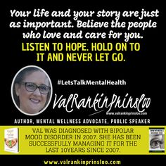 Your life and your story are just as important. Believe the people who love and care for you. Peace In The Valley, Self Advocacy, Behavioral Issues, Bipolar, Your Story, Be Yourself Quotes, Disorders, Letting Go, Mental Health