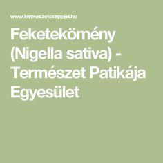 Feketekömény (Nigella sativa) - Természet Patikája Egyesület