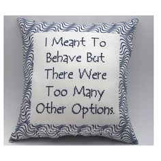 Funny Cross Stitch Pillow. Funny Quote, Navy Blue Pillow, Behave Quote. $20.00, via Etsy.