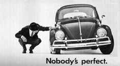 Nobody is Perfect!  1960 Volkswagen of America Ad. An original Magazine ad, taken from a vintage magazine of the year indicated.
