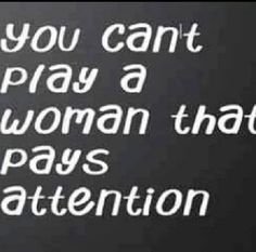 A woman that pays attention -