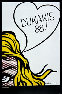 Roy Lichtenstein, Poster for Michael Dukakis, Democratic Party Candidate, 1988