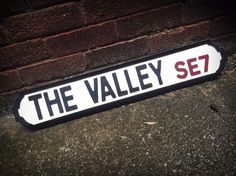The Valley Charlton Athletic Vintage Street Sign by HandsomeSigns