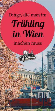 To Dos und Tipps für den #Frühling in #Wien - Finde Hotspots zum Eis Essen, Wandern und Sonne Tanken. Restaurant Bar, Vienna, Austria, To Dos, Day Trips, Stuff To Do, Challenges, Vacation, Gallery