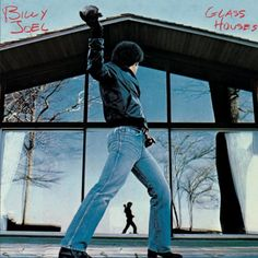 Billy Joel: Glass Houses: one of the first albums I ever owned. I learned that the songs that you hear on the radio aren't always the best songs. and the songs that you heard on the radio from this album were pretty great. #billyjoel