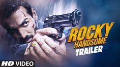 ROCKY HANDSOME Theatrical Trailer | John Abraham, Shruti Haasan | Naura Fathi