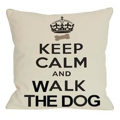 """Actually saw an even better one at Marshall's: """"Keep calm and blame the dog"""":)"""