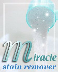 LAUNDRY Miracle stain remover - 1 scoop oxi-clean, 1 scoop liquid clorox 2, 1 scoop cascase powder dishwashing detergent. Fill sink with warm water, add ingredients and soiled clothing, give a swish and let soak for a few hours