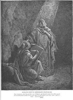 Baruch Writes Jeremiah's Prophecies - The Holy Bilble - Gustave Doré Gustave Dore, King Josiah, Bible Illustrations, Christian Pictures, Biblical Art, Art Database, Old Testament, Wood Engraving, Paris