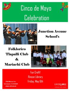 Celebrate Cinco de Mayo on May 6th (the day after) at Rincon Library with Grupo Folklorico Tlapalli! 725 Rincon Avenue, Livermore, CA 94551