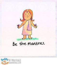Be the mantras - Buddha Doodles