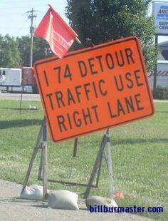 A detour sign for WB I-74 at Kickapoo, Illinois. This sign was installed on July 2007 tanker truck crashed into a bridge carring causing a fire and the closure of I-74 in Both directions.