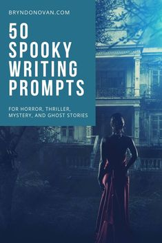 50 Spooky Writing Prompts for Horror, Thriller, Ghost, and Mystery Stories – Bryn Donovan Halloween Writing Prompts, Writing Prompts For Writers, Picture Writing Prompts, Book Writing Tips, Writing Ideas, Writing Resources, Writing Help, Creative Writing, Mystery Stories