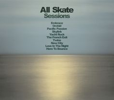 """All Skate """"Sessions"""" LP - album art - back."""