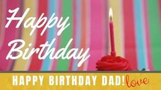 A colourful striped background with video of a cupcake with a lighted candle on top. Happy Birthday Dad, Dad Birthday Card, Striped Background, Birthday Candles, Cupcake, Dads, Templates, Creative, Top