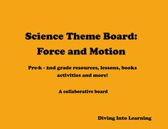 Diving Into Learning: Science Board- Force and Motion