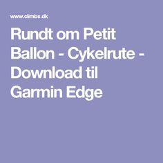 Rundt om Petit Ballon - Cykelrute - Download til Garmin Edge