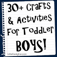 Crafts and activities for boys, also read blog