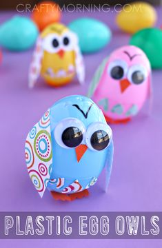 Plastic Easter Egg Owl Craft for Kids! (or they could be chicks) Making Easter Eggs, Plastic Easter Eggs, Bird Crafts, Easter Crafts For Kids, Owl Theme Classroom, Easter Activities, Crafty Kids, Crafts For Kids To Make, Exotic Birds