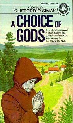 A Choice of Gods - Clifford D. Simak