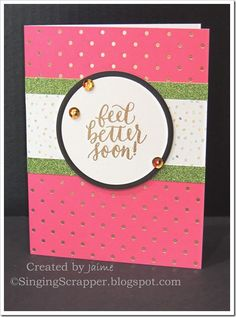CTMH Cut Above Jubilee Card Kit with Feel Better stamp set and Gold heat embossing
