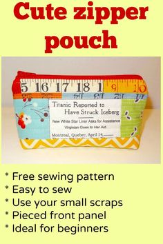 Free sewing pattern for simple zipper pouch - I love the pieced front on this…