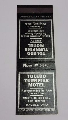 TOLEDO TURNPIKE MOTEL MAUMEE OHIO  #MatchcoverTo order your Business' own branded #matchbooks or #matchboxes GoTo: www.Getmatches.com or CALL 800.605.7331 Today!