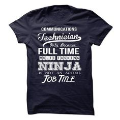 Communications Technician Only Because Freaking Awesome Is Not An Is Not An Official Job Title T-Shirts, Hoodies, Sweatshirts, Tee Shirts (21.99$ ==> Shopping Now!)