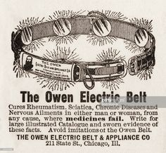 Advertisement for the Owen Electric Belt, circa 1895. The text promises that it 'Cures Rheumatism, Sciatica, Chronic Diseases and Nervous Ailments in either man or woman, from any cause, where medicines fail.'.