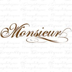 MONSIEUR French Text MR Word Calligraphy Digital от graphiquesepia