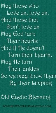 for our Irish daughter-in-law Old Gaelic blessing...