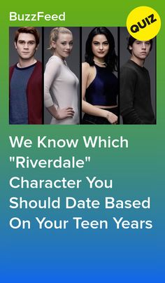 """We Know Which """"Riverdale"""" Character You Should Date Based On Your Teen Years"""