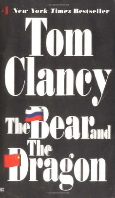 The Bear and the Dragon (Jack Ryan) by Tom Clancy, http://www.amazon.com/dp/0425180964/ref=cm_sw_r_pi_dp_o20Gqb1E08RR4