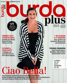 burda plus F/S 2016 - Ciao Bella! Sexy Dekolleté, sinnliche Kurven und jede Menge Weiblichkeit: präzise Schnitte für den ultrafemininen Auftritt im Büro oder beim Standesamt – oder ganz lässig am Strand. Das ist Mode für echte Powerfrauen!