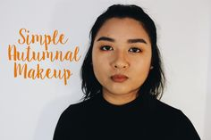 SIMPLE AUTUMNAL MAKEUP TUTORIAL / CRUELTY FREE