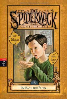 Die Spiderwick Geheimnisse - Im Bann der Elfen: Band 3: Amazon.de: Holly Black, Tony DiTerlizzi, Anne Brauner: Bücher