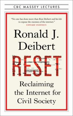 Reset. 2021 Shaughnessy Cohen Prize for Political Writing finalist finalist Internet, Thriller, Expanding Universe, Environmental Degradation, Civil Society, Political Science, Latest Books, Consumerism, New York Times