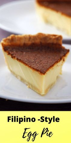 Creamy and milky egg custard nestled on a buttery and flaky pie crust, This Filipino Style Egg Pie is one of the favorite Filipino bakery classics. #Filipinopastries #pastries #eggcustard