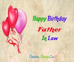if you have a problem for sending birthday message to your father in law