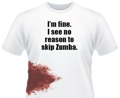 never a reason to skip zumba