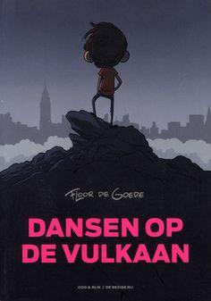 Dansen op de vulkaan. (2012). Auteur: de Goede, Floor.