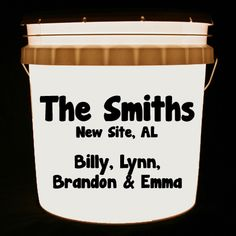 This bucket light is personalized with your family surname, hometown and individual family member names or any combination of these.  The font is thick and casual.
