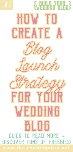 How to create a blog launch strategy for your blog