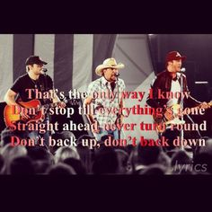 The Only Way I Know- Jason Aldean feat. Luke Bryan and Eric Church