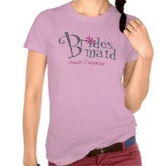 Cute Custom Bridemaid T-Shirt