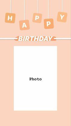 Happy Birthday Template, Happy Birthday Frame, Happy Birthday Posters, Happy Birthday Wallpaper, Birthday Posts, Birthday Collage, Instagram Emoji, Story Instagram, Instagram Blog